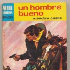 Cómics: SERIE OESTE Nº 590. UN HOMBRE BUENO POR MEADOW CASTLE. .MINI LIBROS BRUGUERA 1968.. Lote 15524099