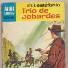 Cómics: SERIE OESTE Nº 441. TRIO DE COBARDES POR M.L.ESTEFANÍA. MINI LIBROS BRUGUERA 1966.. Lote 15524143