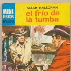 Cómics: SERIE OESTE Nº 342. EL FRÍO DE LA TUMBA POR MARK HALLORAN.MINI LIBROS BRUGUERA 1965.. Lote 15526732