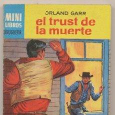Cómics: SERIE OESTE Nº 235. EL TRUST DE LA MUERTE POR ORLAND GARR .MINI LIBROS BRUGUERA 1964.. Lote 15533931
