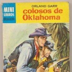 Cómics: SERIE OESTE Nº 354. COLOSOS DE OKLAHOMA POR ORLAND GARR .MINI LIBROS BRUGUERA 1966.. Lote 15534140