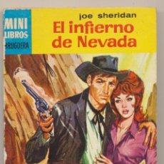 Cómics: SERIE OESTE Nº 406. EL INFIERNO DE NEVADA POR JOE SHERID.MINI LIBROS BRUGUERA 1966.. Lote 15534265