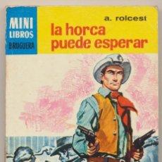 Cómics: SERIE OESTE Nº 784. LA HORCA PUEDE ESPERAR POR A.ROLCEST .MINI LIBROS BRUGUERA 1970.. Lote 15534442