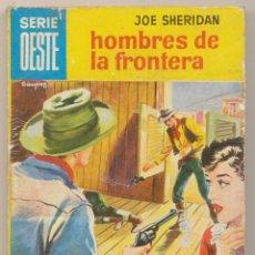 Cómics: SERIE OESTE Nº 57. HOMBRES DE LA FRONTERA POR JOE SHERIDAN. MINI LIBROS BRUGUERA 1962.. Lote 15535254
