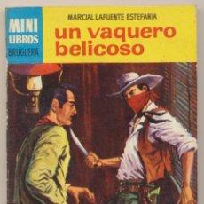 Cómics: SERIE OESTE Nº 241. UN VAQUERO BELICOSO POR M.L.ESTEFANÍA .MINI LIBROS BRUGUERA 1964.. Lote 27281449