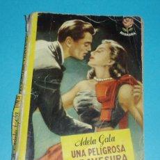 Cómics: UNA PELIGROSA TRAVESURA. ADELA GALA. COL. ROSAURA. 1ª EDIC. 1952 ( L15 ). Lote 23097884