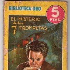 Cómics: EL MISTERIO DE LAS 7 TROMPETAS. Nº 151. 1944. EDITORIAL MOLINO. BIBLIOTECA ORO.. Lote 17336390