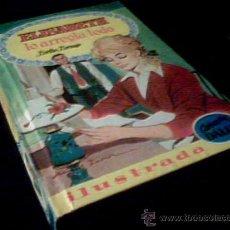 Cómics: ELISABETH LO ARREGLA TODO. BERTHE BERNAGE. COLECCION DALIA. Nº 28. ILUSTRADA. EDIT. BRUGUERA, 1960.. Lote 19496933