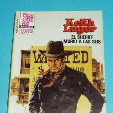 Cómics: EL SHERIFF MURIO A LAS SEIS. KEITH LUGER. COLECCIÓN ASES DEL OESTE Nº 1350 ( L16 ). Lote 18004074