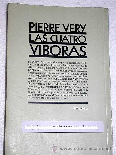 Cómics: LAS CUATRO VÍBORAS. PIERRE VERY. PLAZA Y JANÉS POLICIAL Nº 11. 1984. TRADUCE J. DE CUYAS. - Foto 2 - 24267607