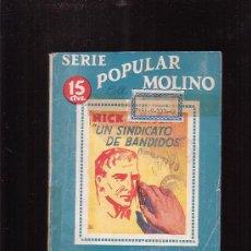 Cómics: SERIE POPULAR MOLINO Nº 17 - NICK CARTER EN UN SINDICATO DE BANDIDOS - EDITA : MOLINO 1942. Lote 20339863