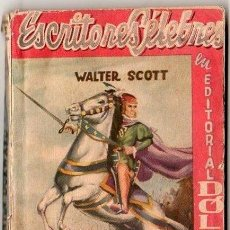 Cómics: ESCRITORES CELEBRES. WALTER SCOTT. QUINTIN DURWARD. 15 X 11 CM. 160 PAGINAS.. Lote 20538459