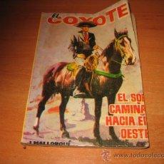 Cómics: EL COYOTE Nº 81 EL SOL CAMINA HACIA EL OESTE POR J.MALLORQUI EDICIONES CID 1962 PORTADA JANO . Lote 21836755
