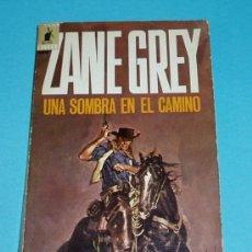 Cómics: UNA SOMBRA EN EL CAMINO. ZANE GREY. EDIT. MOLINO. BIBLIOTECA ORO - OESTE ( L16 ). Lote 21935924