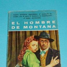 Cómics: EL HOMBRE DE MONTANA. J. MALLORQUI. NOVELA DEL OESTE ( L16 ). Lote 23934733