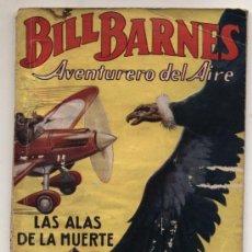 Cómics: HOMBRES AUDACES. BILL BARNES Nº 2. LAS ALAS DE LA MUERTE POR G.L. EATON.MOLINO - ARGENTINA 1938.. Lote 22473498