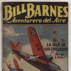 Cómics: HOMBRES AUDACES Nº 78. BILL BARNES. LA ISLA DE LOS CRUZADOS. G.L.EATON. MOLINO-ARGENTINA 1940. Lote 22475368