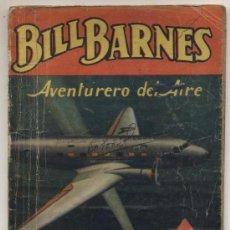 Cómics: HOMBRES AUDACES Nº 113. BILL BARNES. LA LINEA ROJA. GEORGE L. EATON. MOLINO - ARGENTINA 1941.. Lote 22487008