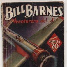 Cómics: HOMBRES AUDACES Nº 110. BILL BARNES. CAIDO DE LAS ALTURAS. G. L. EATON. MOLINO - ARGENTINA 1940.. Lote 22487207