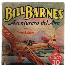 Cómics: HOMBRES AUDACES Nº 139. BILL BARNES. EL HALCÓN NEGRO POR G. L. EATON. MOLINO - ARGENTINA 1941.. Lote 22877168