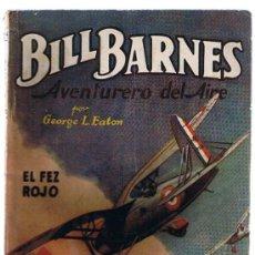 Cómics: HOMBRES AUDACES Nº 144. BILL BARNES. EL FEZ ROJO POR G. L. EATON. MOLINO - ARGENTINA 1941.. Lote 22877690
