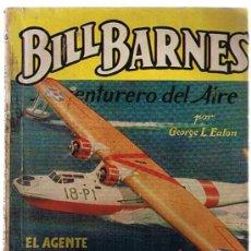 Cómics: HOMBRES AUDACES Nº 106. BILL BARNES. EL AGENTE TRAIDOR POR G. L. EATON. MOLINO - ARGENTINA 1940.. Lote 22879522