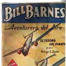 Cómics: HOMBRES AUDACES Nº 211. BILL BARNES. EL TESORO DEL PIRATA POR G. L. EATON. MOLINO - ARGENTINA 1943.. Lote 22892593