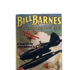 Cómics: BILL BARNES Nº 3.HOMBRES AUDACES. EL FANTASMA DE LA NIEBLA POR G.L. EATON. MOLINO- ARGENTINA 1938. Lote 23948698