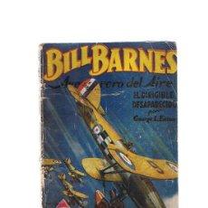 Cómics: BILL BARNES Nº 29.HOMBRES AUDACES. EL DIRIGIBLE DESAPARECIDO G.L. EATON. MOLINO- ARGENTINA 1941.. Lote 23948874
