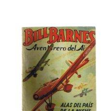 Cómics: HOMBRES AUDACES. BILL BARNES Nº 8. ALAS DEL PAIS DE LA NIE POR G.L.EATON. MOLINO - ARGENTINA 1939.. Lote 23949063