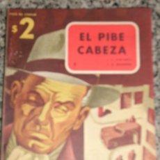 Cómics: EL PIBE CABEZA, POR J.E. FENTANES Y F.R. ARAMBURU - ARGENTINA - COLECCIÓN CRIMEN (Nº 1) 1953 - RARO!. Lote 27108101