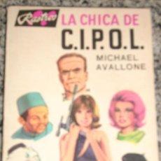 Cómics: LA CHICA DE C.I.P.O.L (U.N.C.L.E.)., POR MICHAEL AVALLONE - RASTROS - ARGENTINA - 1968 - RARO!. Lote 25727156