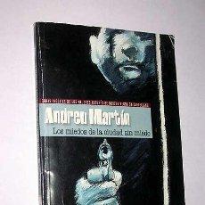 Cómics: LOS MIEDOS DE LA CIUDAD SIN MIEDO. ANDREU MARTÍN. COL. CALOR CRIMINAL INTERVIÚ. ZETA, 2002.. Lote 27647516