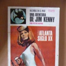 Cómics: HAZAÑAS EN EL MAR. Nº 7. ATLANTA SIGLO XX. PETER KAPRA. TORAY. Lote 28326185