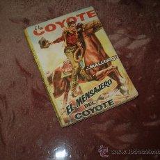 Fumetti: EL COYOTE (CID). Nº 101 EL MENSAJERO DEL COYOTE. Lote 29001347