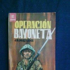 Cómics: OPERACIÓN BAYONETA. J.D.PARTRIDGE. BET-SELLERS DE GUERRA, NUM.9. TORAY. NOVELA BELICA. Lote 29135178
