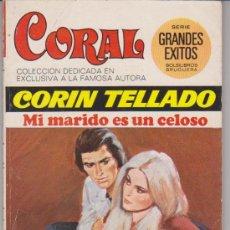 Comics : CORAL Nº 404. MI MARIDO ES UN CELOSO POR CORÍN TELLADO. BRUGUERA 1975.. Lote 29312262