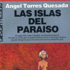 Cómics: LAS ISLAS DEL PARAISO (CIENCIA FICCCIÓN). AUTOR: ÁNGEL TORRES QUESADA. Lote 29742478