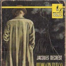 Cómics: EDITORIAL MOLINO BIBLIOTECA DE ORO Nº 413 HUMO SIN FUEGO JACQUES DECREST . Lote 31400117