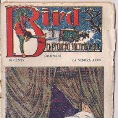 Cómics: BIRD, EL PEQUEÑO SALTIMBANQUI Nº 23 LA VIBORA AZUL. Lote 31529823