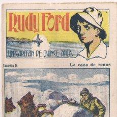 Cómics: RUDY FORD UN CAPITAN DE QUINCE AÑOS CUADERNO 15 LA CAZA DE RENOS. Lote 31540651