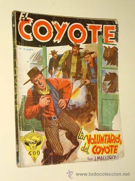 EL COYOTE Nº 86. LOS VOLUNTARIOS DEL COYOTE. JOSÉ MALLORQUÍ. BATET. EDICIONES CLÍPER, 1949. ++ (Tebeos, Comics y Pulp - Pulp)