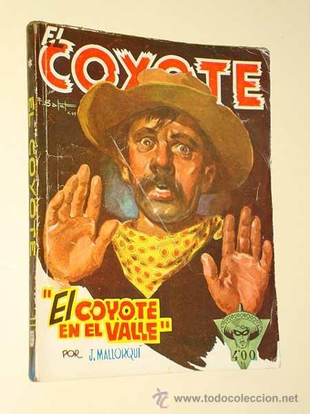 EL COYOTE Nº 83. EL COYOTE EN EL VALLE. JOSÉ MALLORQUÍ. BATET. EDICIONES CLÍPER, 1949. ++ (Tebeos, Comics y Pulp - Pulp)