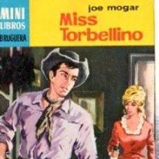Cómics: SERIE OESTE,JOE MOGAR, MISS TORBELLINO, Nº 756, MINI LIBROS BRUGUERA, 1ª EDICIÓN . Lote 31990023