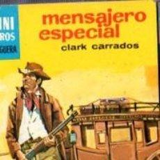 Cómics: SERIE OESTE, CLARK CARRADOS, MENSAJERO ESPECIAL, Nº 1030, MINI LIBROS BRUGUERA, 1ª EDICIÓN . Lote 31990162