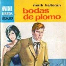 Cómics: SERIE OESTE, MARK HALLORAN, BODAS DE PLOMO, Nº 748, MINI LIBROS BRUGUERA, 1ª EDICIÓN . Lote 31990167