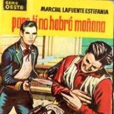 Cómics: SERIE OESTE, MARCIAL LAFUENTE, PARA TÍ NO HABRÁ MAÑANA, Nº 29, MINI LIBROS BRUGUERA, 1ª EDICIÓN . Lote 31990226