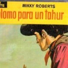 Cómics: SERIE OESTE, MIKKY ROBERTS, PLAMO PARA UN TAHUR, Nº 22, MINI LIBROS BRUGUERA, 1ª EDICIÓN . Lote 31990238