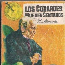 Cómics: LOS BUSTAMANTE Nº 19.LOS COBARDES MUEREN SENTADOS.JOSÉ MALLORQUÍ.EDICIONES CID 1962.PORTADA DE JANO.. Lote 32015273