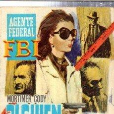 Cómics: AGENTE FEDERAL FBI, ALGUIEN EN LA SOMBRA, MORTIMER CODY, 139. Lote 32023340
